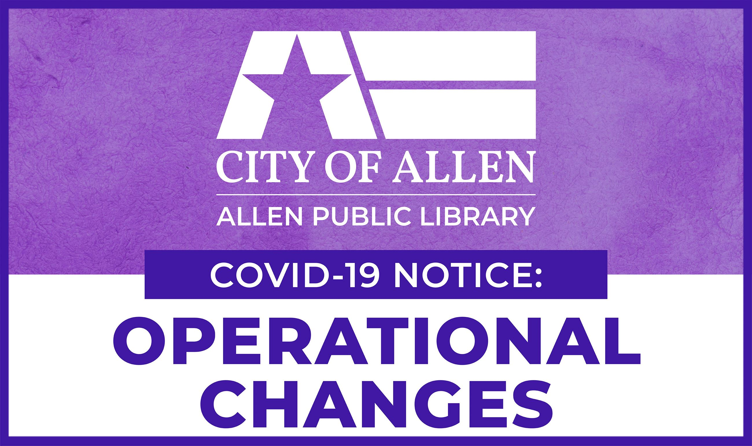Graphic - Allen Public Library COVID-19 Operational Changes