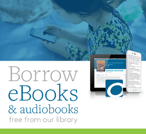Borrow eBooks and eAudiobooks with Overdrive