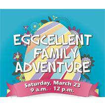 Eggcellent Family Adventure - March 23